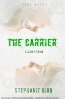 The Carrier - Book Cover by SBibb