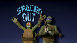 TMNT 2012 : Operation : Spaced Out by MarionetteJ2X