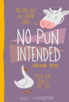 No Pun Intended Vol. 2 Cover by daenarahd