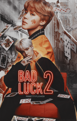 WATTPAD COVER #1 - BAD LUCK by pxrpose