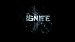 IGNITE written BROKEN GLASS effect by AliveXhd