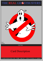 Real Ghostbusters Cards: Template 2 by Ghostbustersmaniac