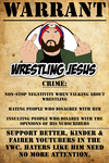 ARREST WARRANT FOR WRESTLINGJESUS by CreamCrazy