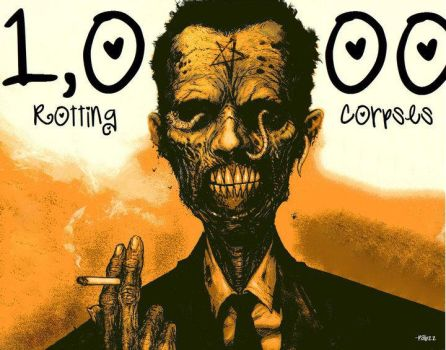 1000 Rotting Corpses, again by PabloPanic