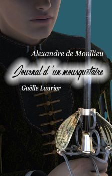 Journal d'un mousquetaire by GaelleLaurier