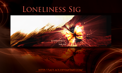 Loneliness signature by last-ace