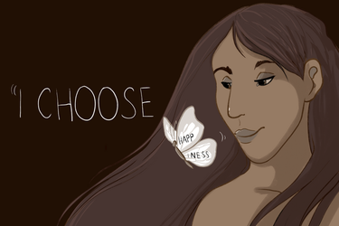 I choose happiness by Tayarinne