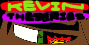 Kevin the series by Kevincarlsmith