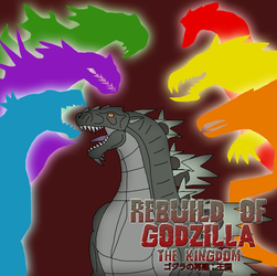 Rebuild of Godzilla: The Kingdom by Daizua123