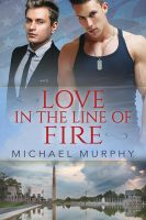 Love in the Line of Fire by LCChase