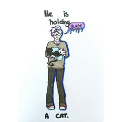 he is holding a cat by chateaubrutal