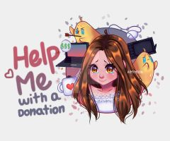 Help Me with a donation by AimyMoon