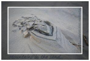 Mountains in the sand... by LadyAliceofOz