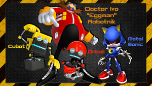 Eggman, Orbot, Cubot and Metal Sonic wallpaper by AftonTrash