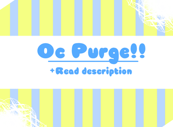 OC PURGE - [OPEN] by Piponyo