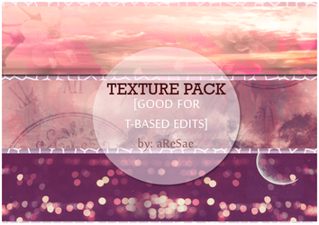 Texture pack [Good for Tbased Edits] by MissMaebels