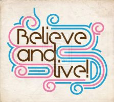 Believe and Live by Emberblue