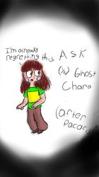 Ask (half) ghost chara! by chillywilly33