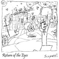 Return of the Eyes by Scapetti