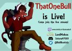 Streaming bull -tittle card- (Commission) by Magra123