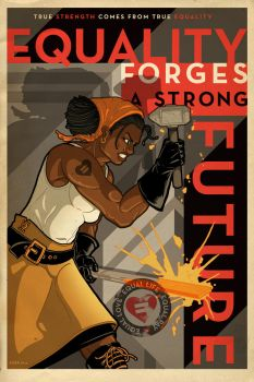 EQUALITY FORGES A STRONG FUTURE Poster by PaulSizer