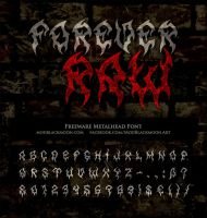MB Forever Raw | Death Metal Font by modblackmoon