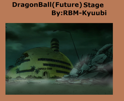 Dragon ball(Future) Stage by RBM-Kyuubi