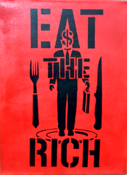 EAT THE RICH-Acrylic on Canvas by scart