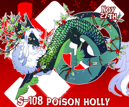 {Stygian Advent Day 8} Poison Holly by Zoomutt