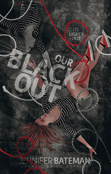 Book Cover 025 - Our Blackout by sohappilyart