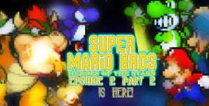 SMB Heroes of the Stars Epsiode 2 Part 2 is done by AsylusGoji91