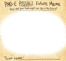 PMD-E Possible Future Meme by Galactic-Rainbow