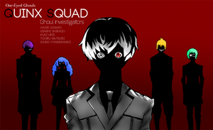 Tokyo Ghoul - Quinx Squad by Knight133