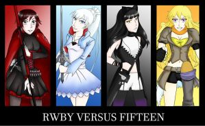 RWBY VERSUS FIFTEEN - Team Ruby by nikkaSkye
