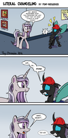 Literal Changeling by Pony-Berserker