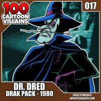 100 Cartoon Villains - 017 - Dr. Dred! by CreedStonegate