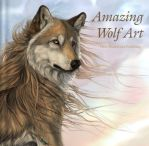 'Amazing Wolf Art' Cover by ColoredPencilMag