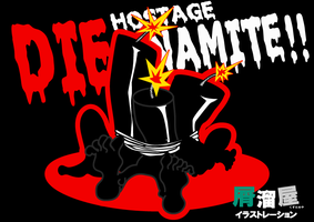Hostage DIE-NAMITE!! by tomohiko-sato