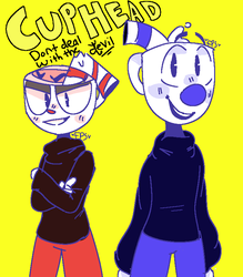 Cuphead dont deal with the Devil by FizzyPopSodas