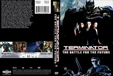 Terminator The Battle for the Future DVD cover by SteveIrwinFan96