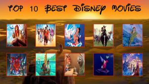 My Top 10 Disney Movies (Re-Updated) by FireMaster92