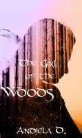 The girl of the woods by AndromedaNova