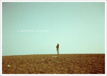 a deafening distance by byebyebeautifool