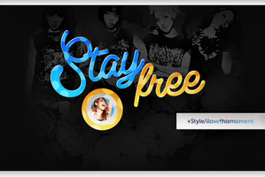 #Stay Free / style by iLoveThisMoment