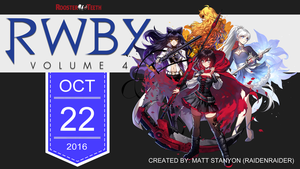 RWBY Volume 4 - Fan Promo Poster (Team RWBY) by RaidenRaider