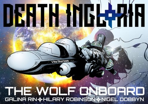 Death Ingloria - The Wolf Onboard by handtoeye