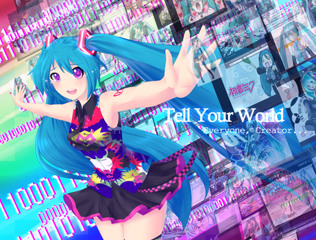 Tell Your World by Animetron
