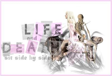 Life and Death by The-Nightmare-Escape
