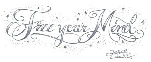 Free your Mind TattooLettering by 2Face-Tattoo