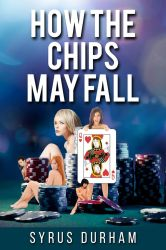 How the Chips May Fall by scidram